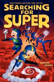 SEARCHING FOR SUPER by Marion Jensen