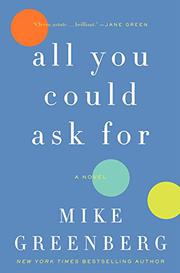 ALL YOU COULD ASK FOR by Mike Greenberg
