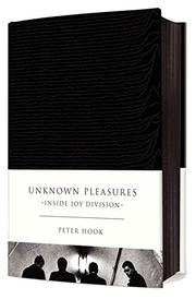 UNKNOWN PLEASURES by Peter Hook