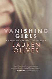 VANISHING GIRLS by Lauren Oliver