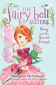 ROSY AND THE SECRET FRIEND by Margaret McNamara