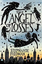 THE ANGEL OF LOSSES by Stephanie Feldman