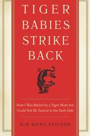 TIGER BABIES STRIKE BACK by Kim Wong Keltner
