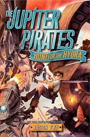 HUNT FOR THE HYDRA by Jason Fry