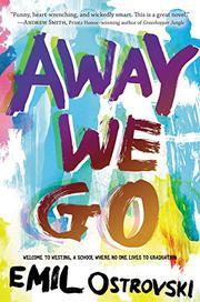 AWAY WE GO by Emil Ostrovski