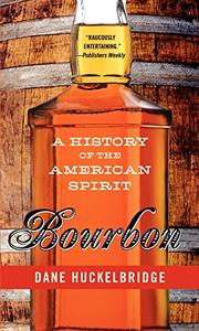 BOURBON by Dane Huckelbridge