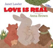 LOVE IS REAL by Janet Lawler