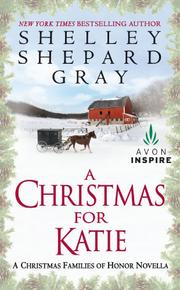 A CHRISTMAS FOR KATIE by Shelley Shepard Gray