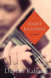 SIGHT READING by Daphne Kalotay