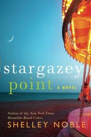 STARGAZEY POINT by Shelley Noble