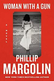 WOMAN WITH A GUN by Philip Margolin