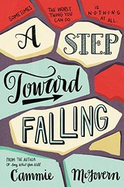 A STEP TOWARD FALLING by Cammie McGovern