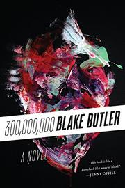 THREE HUNDRED MILLION by Blake Butler