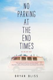 NO PARKING AT THE END TIMES by Bryan Bliss