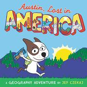 AUSTIN, LOST IN AMERICA by Jef Czekaj