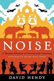 NOISE by David Hendy
