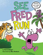 SEE FRED RUN by Kevin Bolger