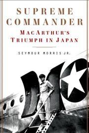 SUPREME COMMANDER by Seymour Morris Jr.