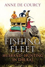 THE FISHING FLEET by Anne de Courcy