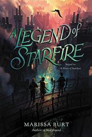 A LEGEND OF STARFIRE by Marissa Burt
