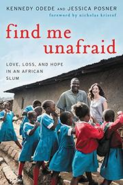 FIND ME UNAFRAID by Kennedy Odede