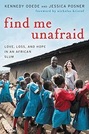 FIND ME UNAFRAID by Kennedy Odede