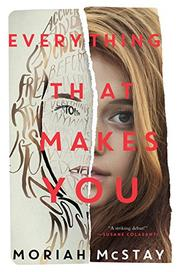 EVERYTHING THAT MAKES YOU by Moriah McStay