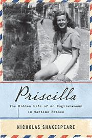 PRISCILLA by Nicholas Shakespeare