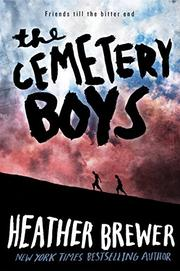 THE CEMETERY BOYS by Heather Brewer