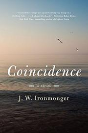 COINCIDENCE by J.W. Ironmonger