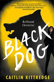 BLACK DOG by Caitlin Kittredge