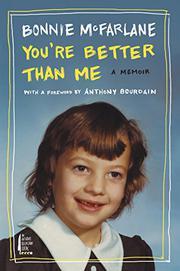 YOU'RE BETTER THAN ME by Bonnie McFarlane