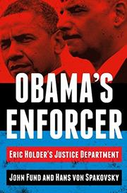 OBAMA'S ENFORCER by John Fund