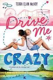 DRIVE ME CRAZY by Terra Elan McVoy