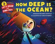 HOW DEEP IS THE OCEAN? by Kathleen Weidner Zoehfeld