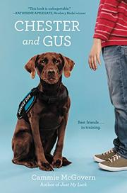 CHESTER AND GUS by Cammie McGovern