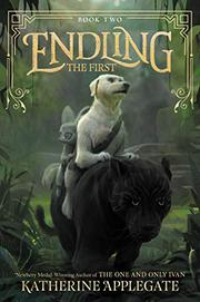 THE FIRST by Katherine Applegate