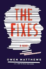 THE FIXES by Owen Matthews