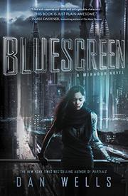 BLUESCREEN by Dan Wells