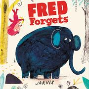 FRED FORGETS by Jarvis