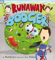 RUNAWAY BOOGER by Matt Richtel