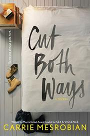 CUT BOTH WAYS by Carrie Mesrobian