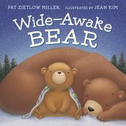 WIDE-AWAKE BEAR by Pat Zietlow Miller