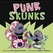 PUNK SKUNKS by Trisha Speed Shaskan