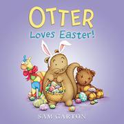 OTTER LOVES EASTER! by Sam Garton