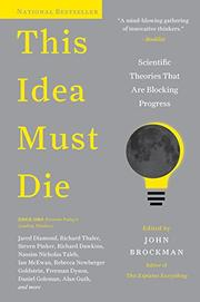 THIS IDEA MUST DIE by John Brockman