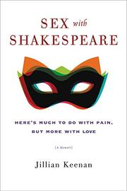SEX WITH SHAKESPEARE by Jillian Keenan
