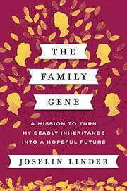 THE FAMILY GENE by Joselin Linder