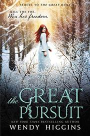 THE GREAT PURSUIT by Wendy Higgins