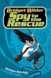 SPY TO THE RESCUE by Jonathan Bernstein
